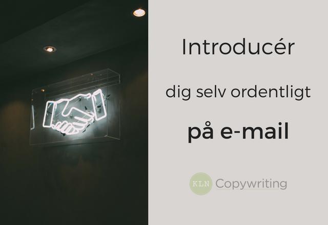 Den nemme metode til at introducere dig selv på e-mail